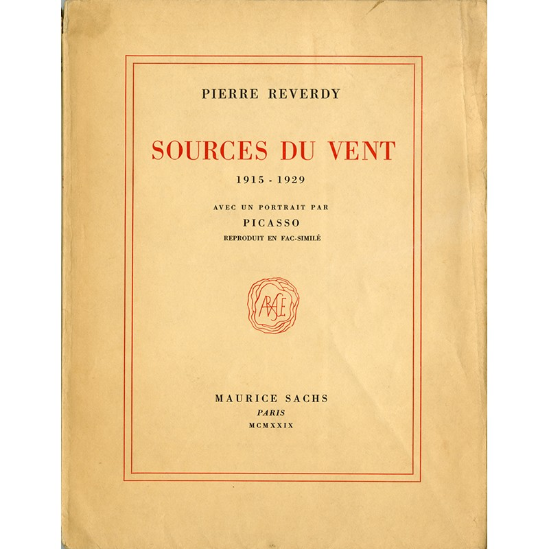 Pierre Reverdy, Sources du vent, Maurice Sachs, Paris, 1929