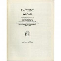 L'accent gravé, Le fait accompli n°19-20, Les Lèvres Nues, 1969