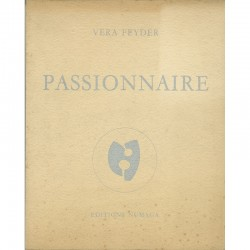 Vera Feyder, Passionnaire, Editions Numaga, Auvernier, Suisse, 1974