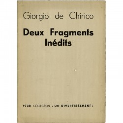 Giorgio de Chirico, Deux fragments inédits, H. Parisot, 1938