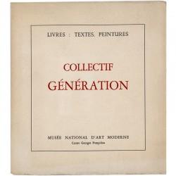 Collectif Génération, Centre Georges Pompidou, 1977