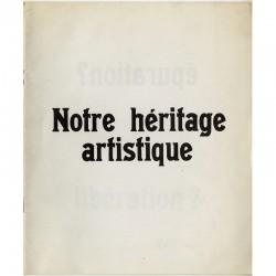Denise Breteau, Notre héritage artistique, 1968